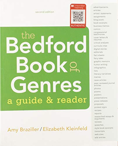 Compare Textbook Prices for The Bedford Book of Genres: A Guide and Reader & Documenting Sources in APA Style: 2020 Update Second Edition ISBN 9781319354428 by Braziller, Amy,Kleinfeld, Elizabeth,Bedford/St.Martin's