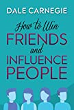 How to Win Friends and Influence People (English Edition) - Format Kindle - 9789388118682 - 0,95 €