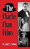 The Charlie Chan Films (hardback) - James L. Neibaur