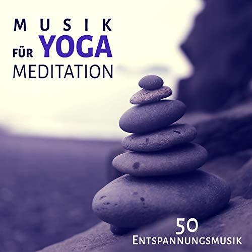 Musik für Yoga Meditation: 50 Naturgeräusche Entspannungsmusik, Weniger Stress durch Autogenes...