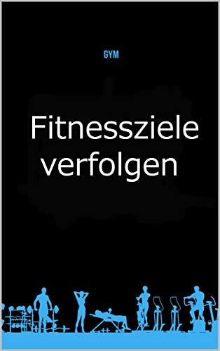 GYM Fitnessziele verfolgen: Made in Gr: Ein tägliches Lebensmittel- und Übungsjournal, das Ihnen hilft, die beste Version Ihrer selbst zu werden (120 Tage Mahlzeit- und Aktivitäts-Tracker)