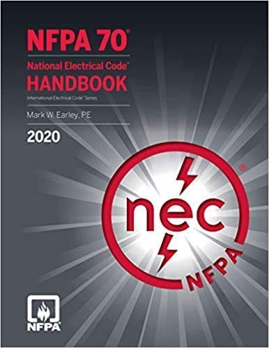 Compare Textbook Prices for NFPA 70, National Electrical Code NEC, 2020 Edition 1 Edition ISBN 9781455922901 by (NFPA) National Fire Protection Association