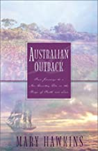 Australian Outback: Faith in the Great Southland/Hope in the Great Southland/Love in the Great Southland/Great Southland Gold (Inspirational Romance Collection)