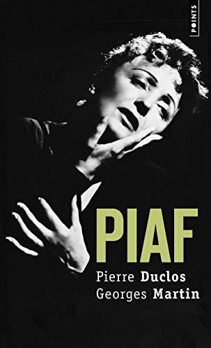 Piaf. Biographie