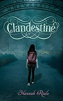 Clandestine (Ascension Trilogy Book 2) by [Hannah Rials]