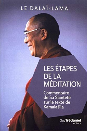 Les Etapes de la méditation (Poche)