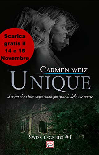 Unique (Kindle Unlimited Swiss Legends #1): Romanzo thriller psicologico (romance suspense - romance contemporary - romanzo avventura) Formato Kindle
