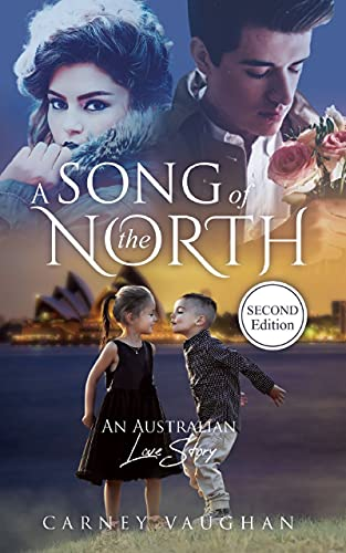 A Song of the North: An Australian Love Story (English Edition)
