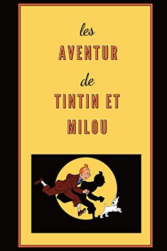 Les aventures de Tintin...