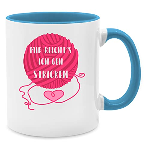 Shirtracer Statement Tasse - Mir reicht's ich GEH Stricken - Unisize - Hellblau - Geschenk Stricken - Q9061 - Tasse für Kaffee oder Tee