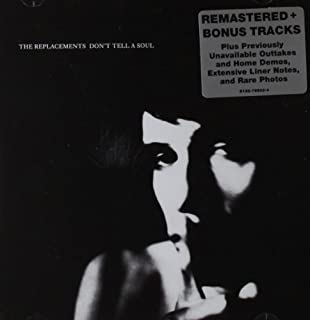 Don't Tell A Soul (Expanded Edition) by The Replacements (2008-09-23)