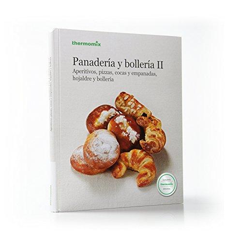 Panadería y Bollería II. Aperitivos, pizzas,...