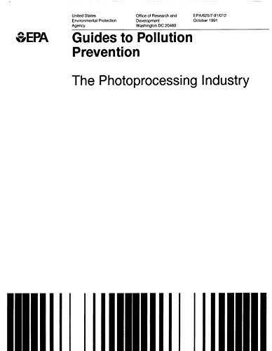 Guides To Pollution Prevention Photo Processing Industry (English Edition)