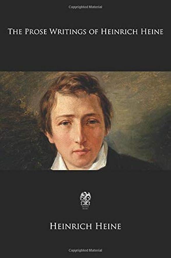 欲しいです望みオフェンスThe Prose Writings of Heinrich Heine