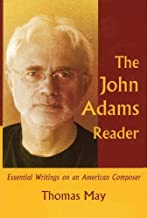 The John Adams Reader: Essential Writings on an American Composer (Amadeus)