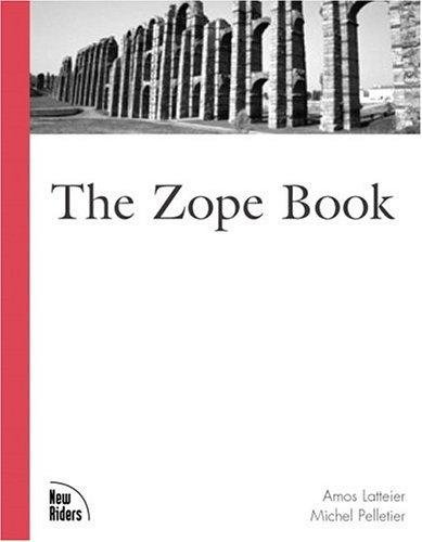 Latteier, A: The Zope Book (Landmark)