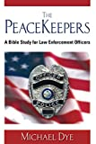 Image of The PeaceKeepers: A Bible study for law enforcement officers