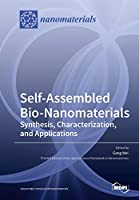 Self-Assembled Bio-Nanomaterials: Synthesis, Characterization, and Applications