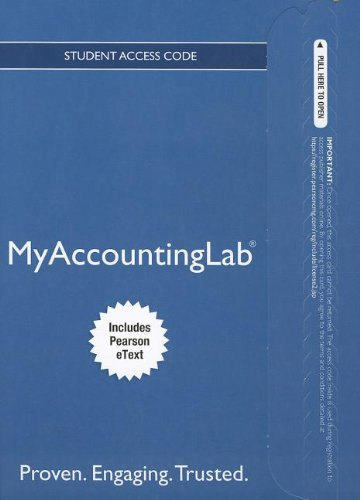 NEW MyLab Accounting with Pearson eText -- Access Card -- for College Accounting