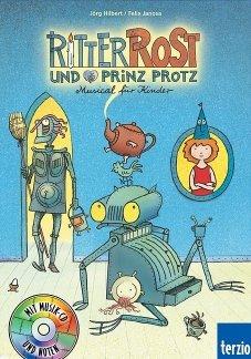 RITTER ROST + PRINZ PROTZ - arrangiert für Buch - mit CD [Noten / Sheetmusic] Komponist: JANOSA FELIX + HILBERT JOERG