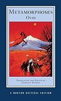 Metamorphoses: A New Translation Contexts Criticism (Norton Critical Editions)