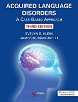 Acquired Language Disorders: A Case-Based Approach