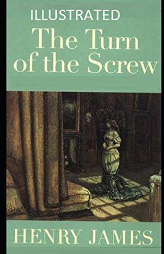 The Turn of the Screw Illustrated