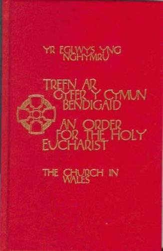 The Church in Wales - An Order for the Holy Eucharist Altar Edition (Bilingual English/Welsh)