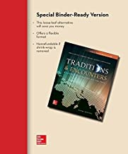 Looseleaf for Traditions & Encounters, Volume 1: From the Beginning to 1500 6th edition by Bentley, Jerry, Ziegler, Herbert (2014) Loose Leaf