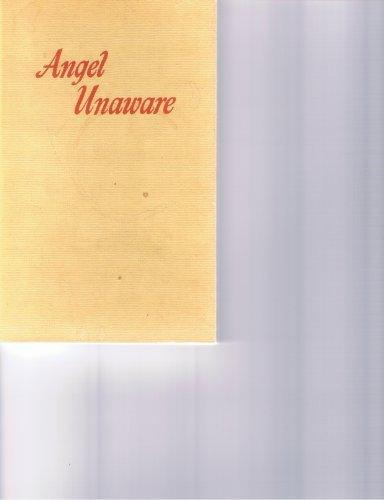 Angel unaware by Dale Evans Rogers (1984-05-03)