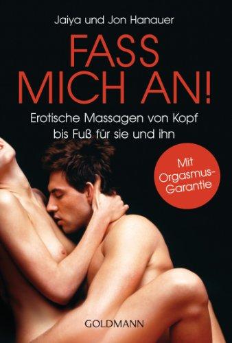 Erotische massagen sind was Erotische Massage
