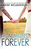 My Unexpected Forever: Volume 2 (The Beaumont Series)
