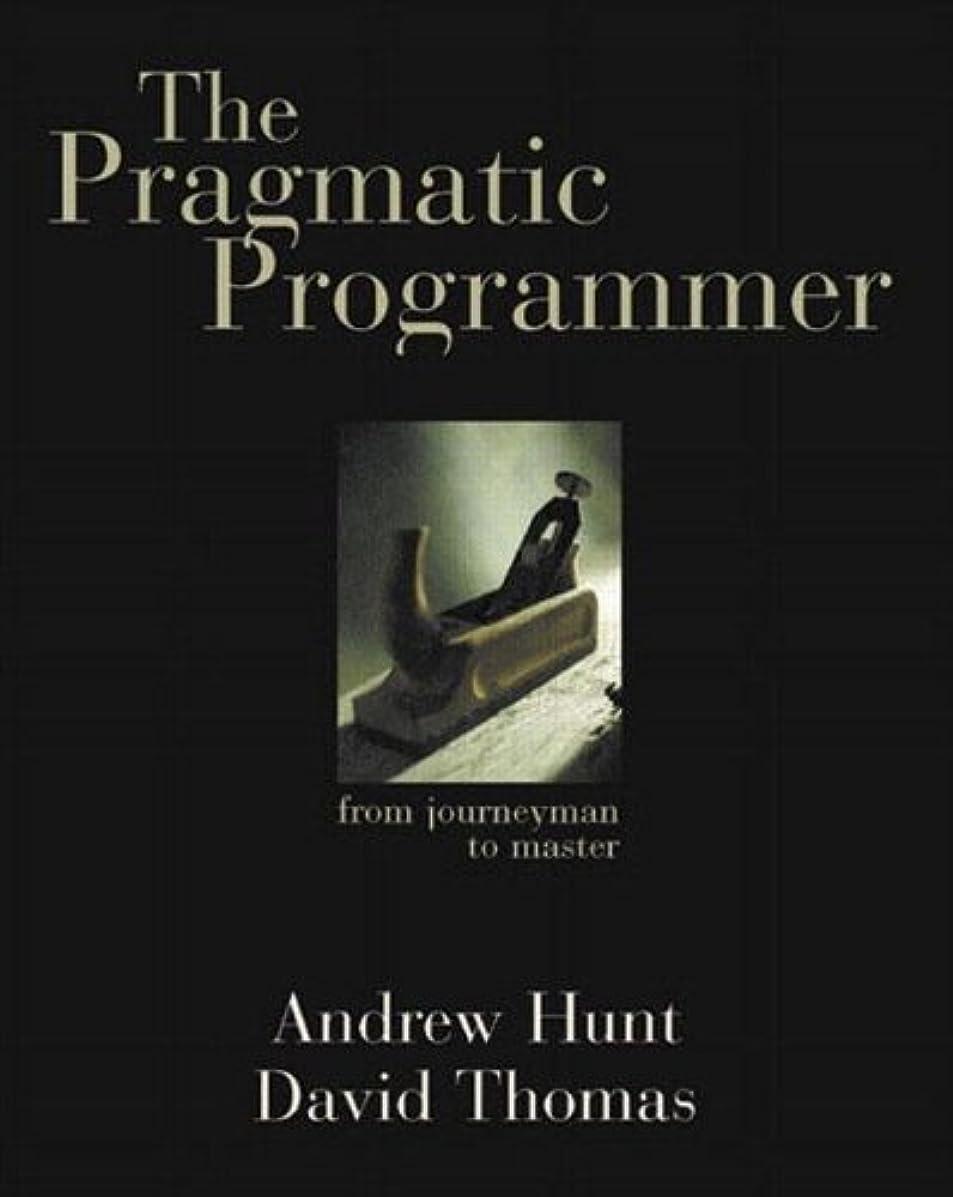 The Pragmatic Programmer: From Journeyman to Master