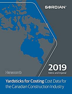 Yardsticks for Costing 2019: Cost Data for the Canadian Construction Industry