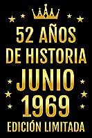 52 Años De Historia Julio 1969 Edición Limitada: Diario de cumpleaños, cumpliendo 52 años | regalo de cumpleaños único de 52 años para hombres, mujeres