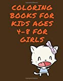 Coloring Books For Kids Ages 4-8 For Girls: Coloring Books For Kids And Toddlers
