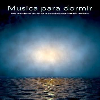 Musica para dormir:Música tranquila y sonidos de tormenta para el sueño profundo, la relajación y la música para dormir