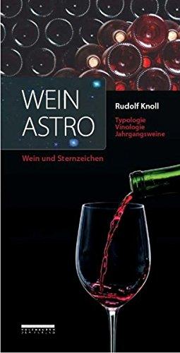 Weinastro: Wein und Sternzeichen