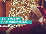 All I Want For Christmas Is You al estilo de Michael Bublé