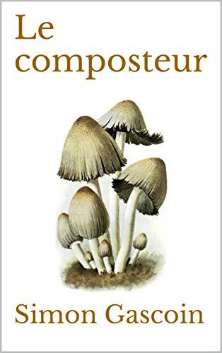 Le composteur (Nouvelles science-fictives t. 2)