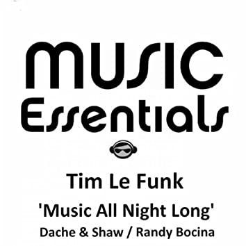 Music All Night Long