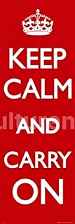 Keep Calm and Carry On - Red Door Poster 21