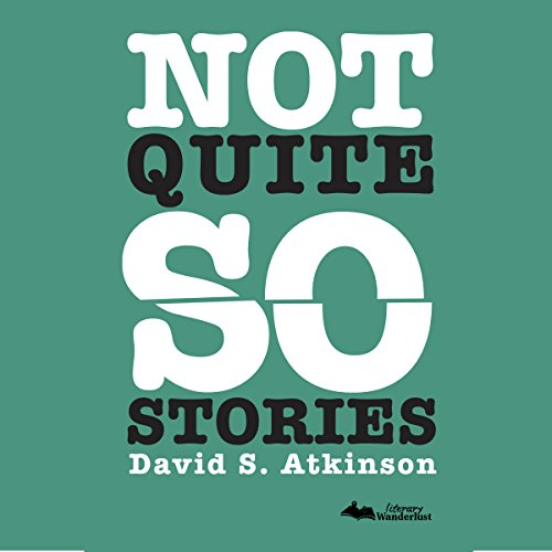 Not Quite So Stories audiobook cover art