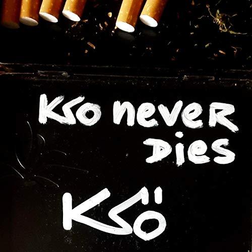 KSO never dies