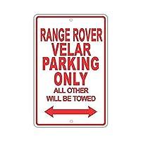 Range Rover Velar Parking Only 注意看板メタル安全標識注意マー表示パネル金属板のブリキ看板情報サイントイレ公共場所駐車