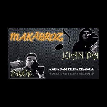 Andaban de Parranda Zmok Juan Pa Mk