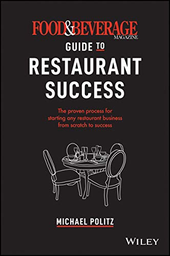 Food and Beverage Magazine's Guide to Restaurant Success