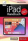 iPad Handbuch mit iPadOS 14 - PREMIUM Videobuch: Buch + 5 h Videotutorials - für alle iPads...