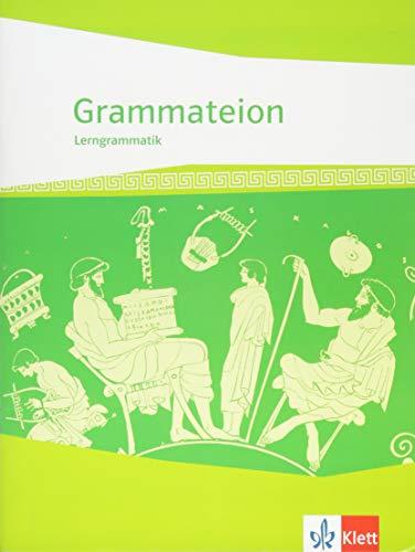 Grammateion: Griechische Lerngrammatik ab 8./9. Klasse bis incl. Universität