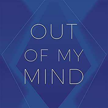 Out of My Mind (feat. Michelle Pereira)